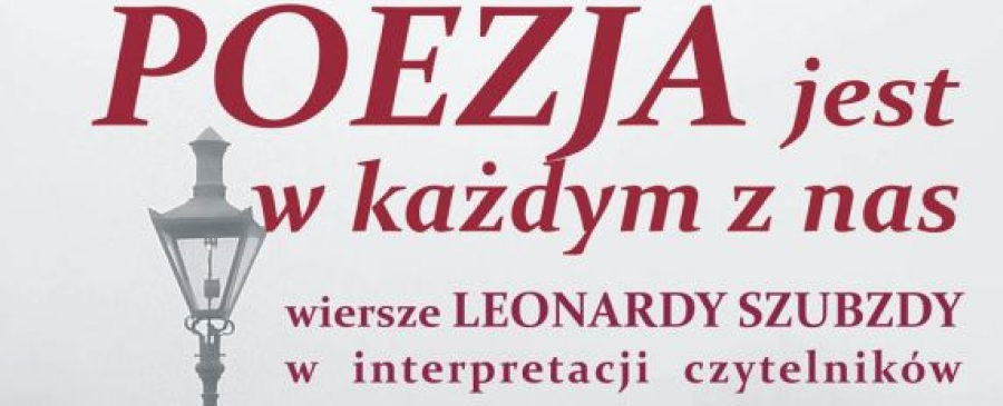 Spotkanie Z Poezją Leonardy Szubzdy Plakat